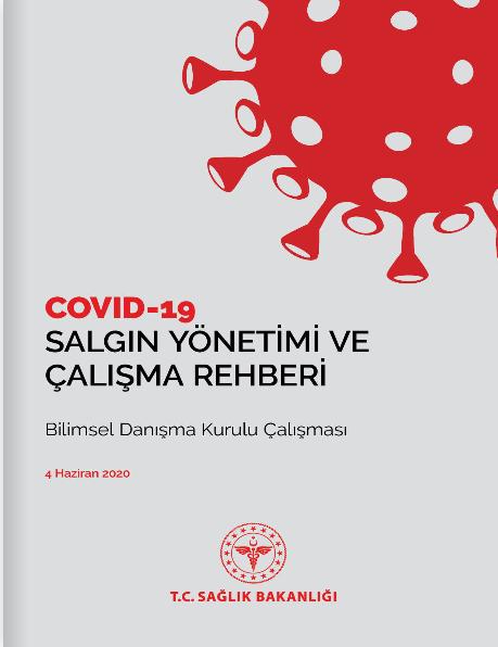 Covid – 19 Salgın Yönetimi ve Çalışma Rehberi