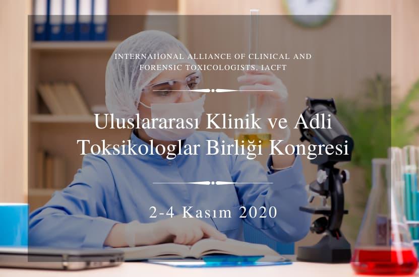 Uluslararası Klinik ve Adli Toksikologlar Birliği Kongresi