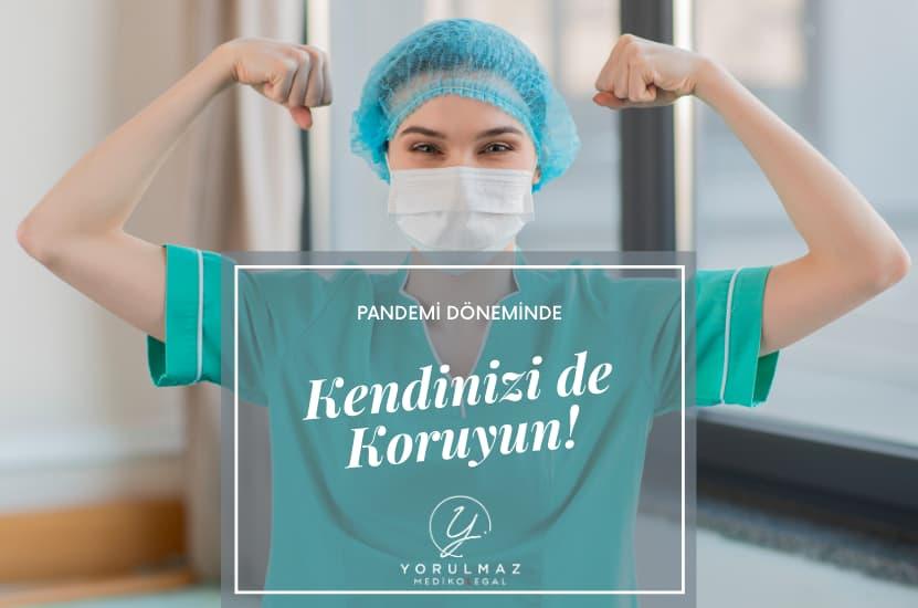 Pandemi Döneminde Sağlık Çalışanlarının Ruhsal Bütünlüklerini Koruması