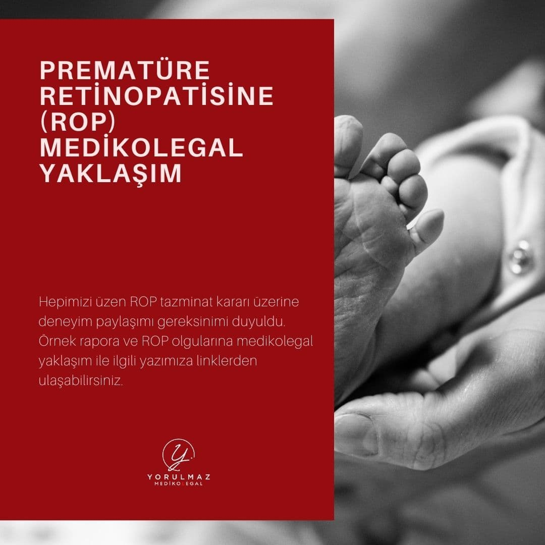 Prematüre Retinopatisine (ROP) Medikolegal Yaklaşım