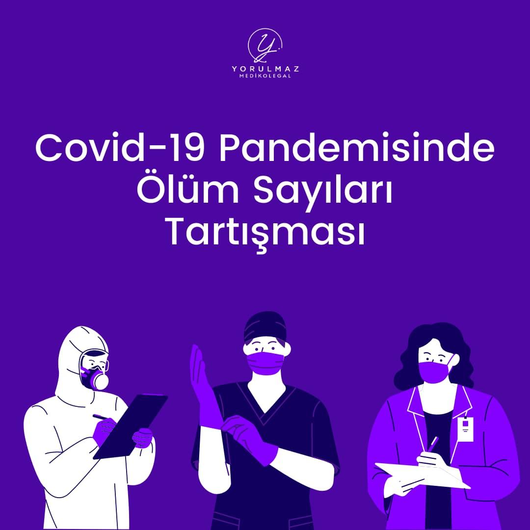 Covid-19 Pandemisinde Ölüm Sayıları Tartışması