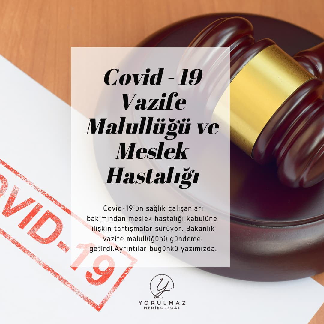Covid 19 Vazife Malullüğü ve Meslek Hastalığı