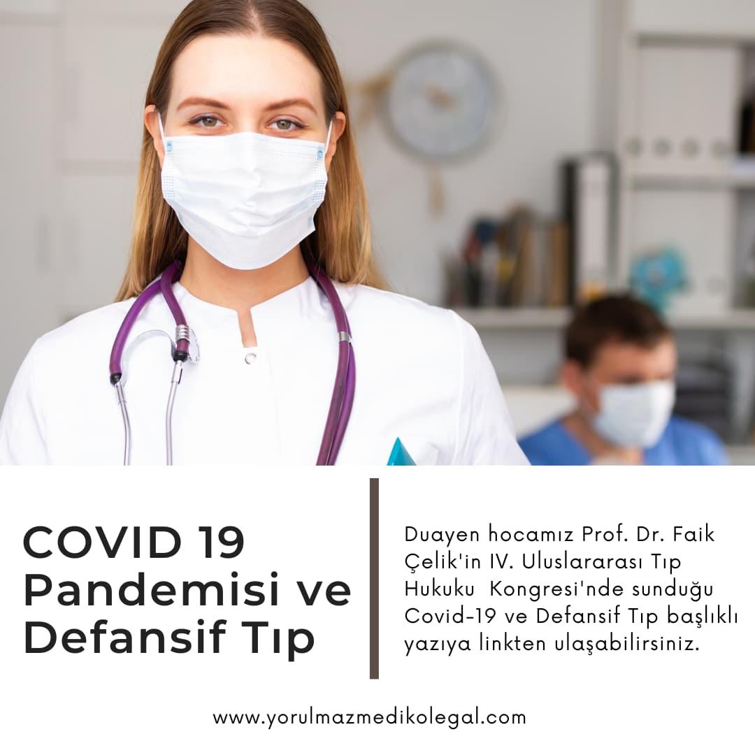 COVID 19 Pandemisi ve Defansif Tıp