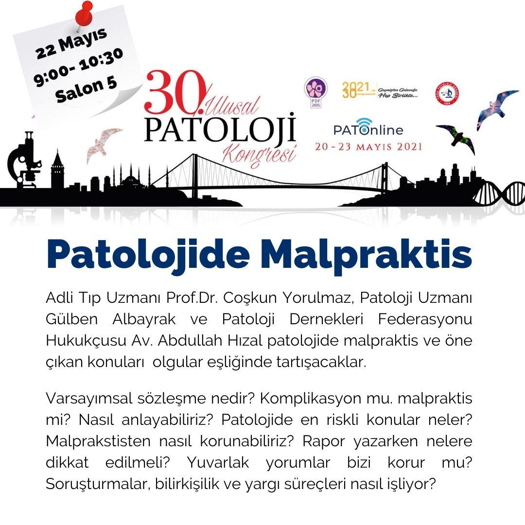 """30. Ulusal Patoloji Kongresi'nde """"Patolojide Malpraktis"""" Oturumu Yapılacak"""